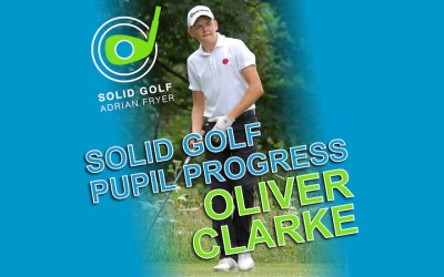 Solid Golf Pupil Progress – Oliver Clarke (Darwin Salver)