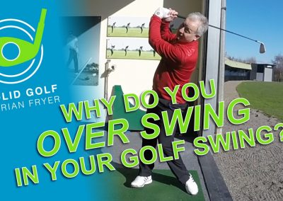 Why Do You Over Swing? With Solid Golf