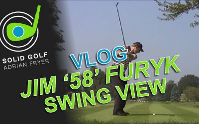 "Solid Golf VLOG: Jim ""58"" Furyk Swing View"