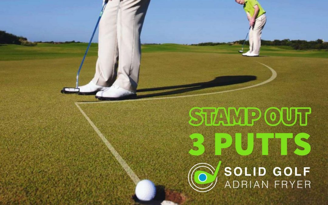Stamp Out 3 Putts