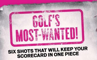 Golf's Most Wanted – 6 Shots Feature
